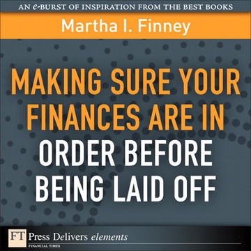 Making Sure Your Finances Are in Order Before Being Laid Off