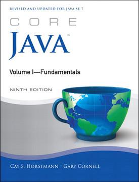 Core Java™: Volume I—Fundamentals, Ninth Edition