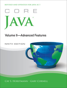 Core Java® Volume II—Advanced Features, Ninth Edition