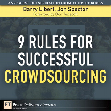 9 Rules for Successful Crowdsourcing