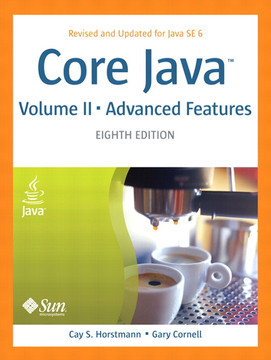 Core Java™ Volume II–Advanced Features, Eighth Edition