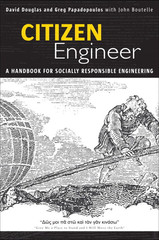 Citizen Engineer: A Handbook for Socially Responsible Engineering
