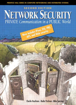 Network Security: Private Communication in a Public World, Second Edition