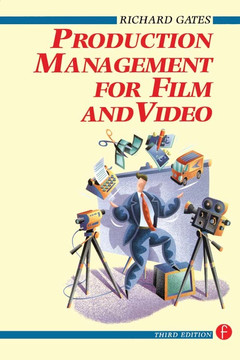 Production Management for Film and Video, 3rd Edition