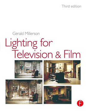 Lighting for TV and Film, 3rd Edition