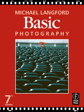 Basic Photography, 7th Edition