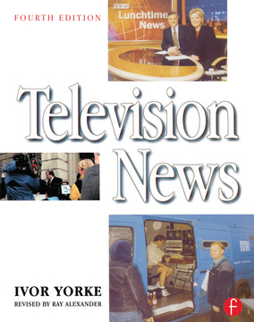 Television News, 4th Edition