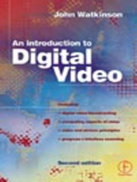 Introduction to Digital Video, 2nd Edition