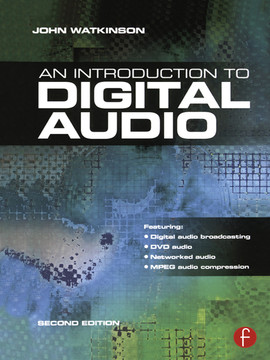 Introduction to Digital Audio, 2nd Edition