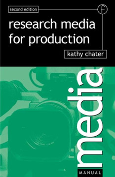 Research for Media Production, 2nd Edition