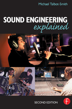 Sound Engineering Explained, 2nd Edition