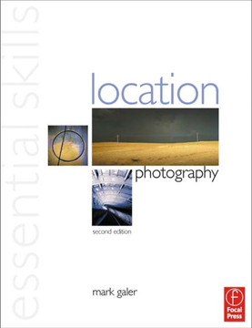 Location Photography: Essential Skills, 2nd Edition