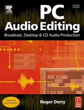 PC Audio Editing, 2nd Edition