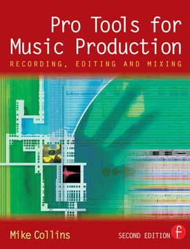 Pro Tools for Music Production, 2nd Edition