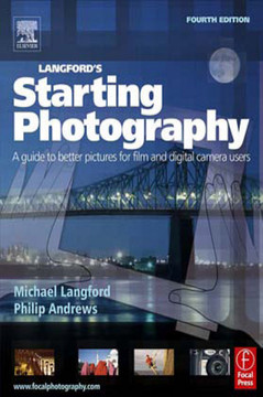 Langford's Starting Photography, 4th Edition