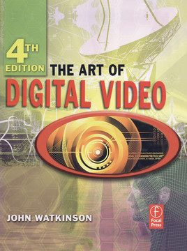 The Art of Digital Video, 4th Edition