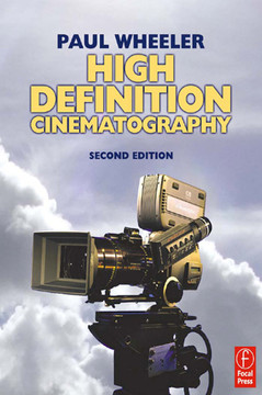 High Definition Cinematography, 2nd Edition