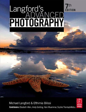 Langford's Advanced Photography, 7th Edition