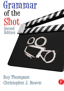 Grammar of the Shot, 2nd Edition
