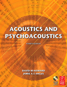 Acoustics and Psychoacoustics, 4th Edition