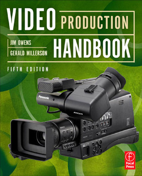 Video Production Handbook, 5th Edition
