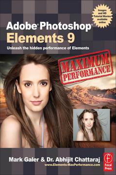 Adobe Photoshop Elements 9: Maximum Performance