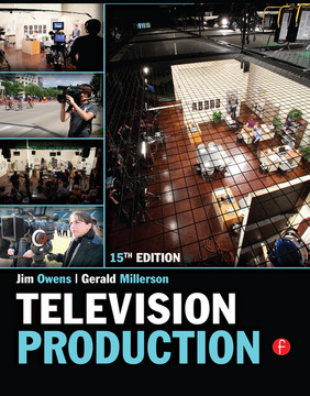 Television Production, 15th Edition