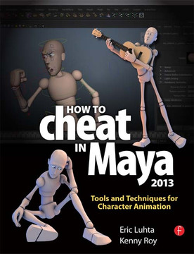 How to Cheat in Maya 2013
