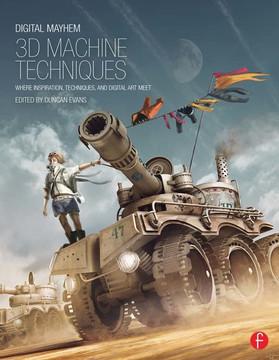 Digital Mayhem 3D Machine Techniques
