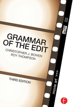 Grammar of the Edit, 3rd Edition