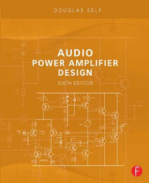 Audio Power Amplifier Design, 6th Edition