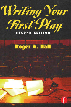 Writing Your First Play, 2nd Edition