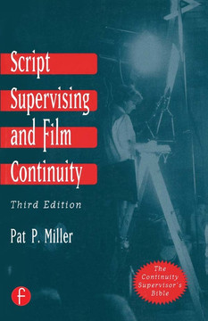 Script Supervising and Film Continuity, 3rd Edition