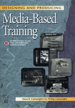 Designing and Producing Media-Based Training