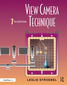 View Camera Technique, 7th Edition