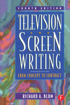 Television and Screen Writing, 4th Edition