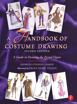 A Handbook of Costume Drawing, 2nd Edition