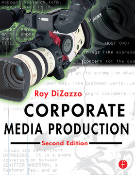 Corporate Media Production, 2nd Edition