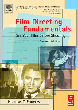 Film Directing Fundamentals, 2nd Edition