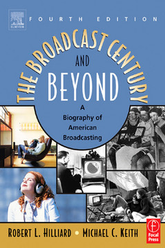The Broadcast Century and Beyond, 4th Edition