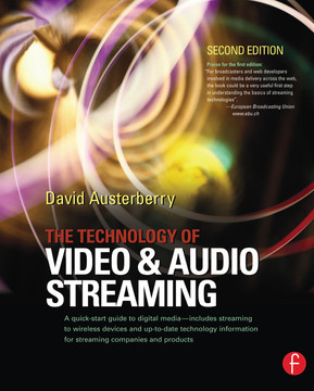 The Technology of Video and Audio Streaming, 2nd Edition