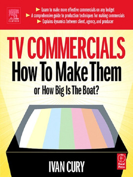 TV Commercials: How to Make Them