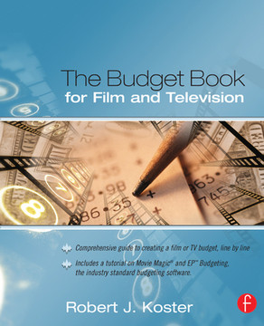 The Budget Book for Film and Television, 2nd Edition