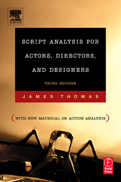 Script Analysis for Actors, Directors, and Designers, 3rd Edition