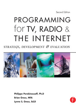 Programming for TV, Radio & The Internet, 2nd Edition