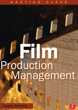 Film Production Management, 3rd Edition