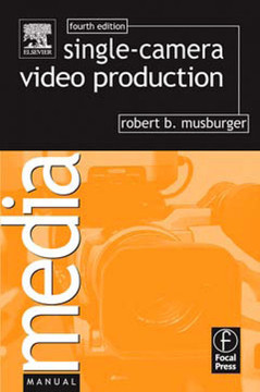 Single-Camera Video Production, 4th Edition