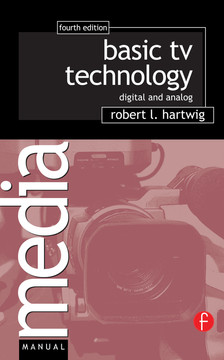Basic TV Technology, 4th Edition
