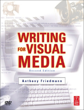 Writing for Visual Media, 2nd Edition