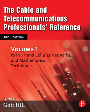 The Cable and Telecommunications Professionals' Reference, 3rd Edition